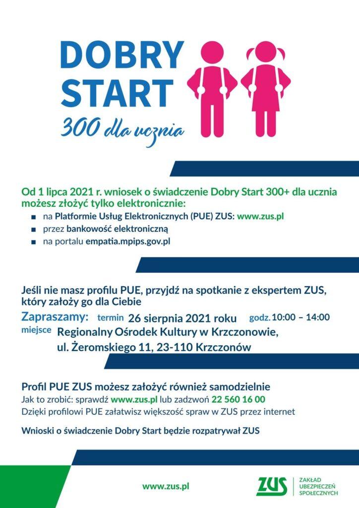 Plakat 300 plus Dobry Start spotkanie PUE - Krzczonów